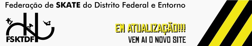 FEDERAÇÃO DE SKATE DO DISTRITO FEDERAL