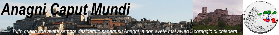 Anagni Caput Mundi