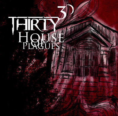 Thirty 30 house of plagues, thirty 30, house of plagues, san diego rock, san diego metal, san diego music, metal music, new metal music, 30 30, thirty thirty