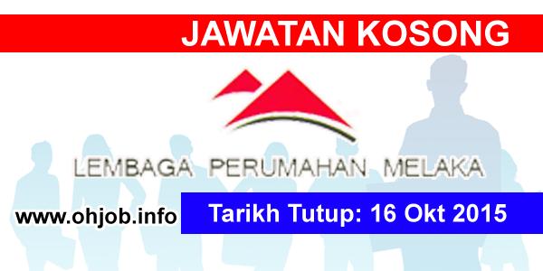 Jawatan Kerja Kosong Lembaga Perumahan Melaka (LPM) logo www.ohjob.info oktober 2015