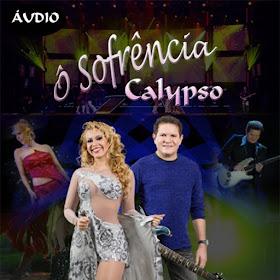 CD Ô Sofrência - Banda Calypso