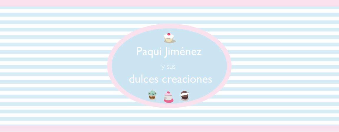 Paqui Jimenez y sus dulces creaciones