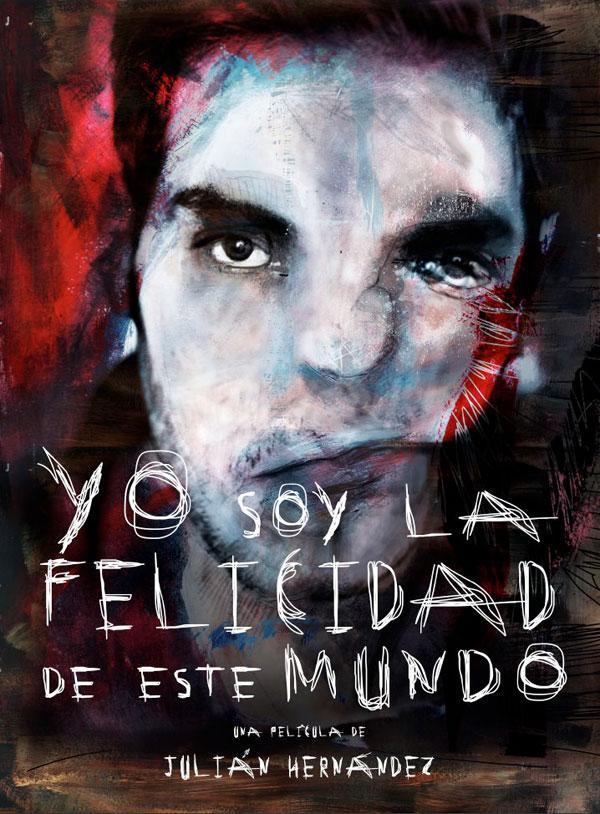 Yo Soy La Felicidad de Este Mundo (2013)