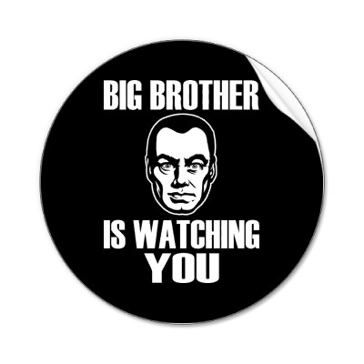 http://2.bp.blogspot.com/-dlokKPTP_ao/TaHHkxEE2eI/AAAAAAAAACw/e58aeDj7BVM/s1600/big_brother_is_watching_you.jpg