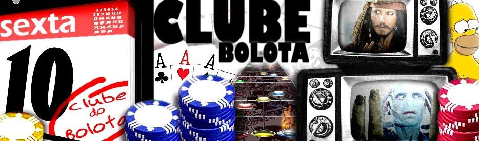 Clube do Bolota....