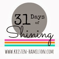 31 Days of Shining Series