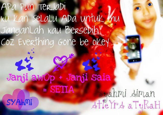 Janji awOp+jAnJi Saia=SETIA