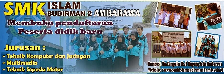 SMK Islam Sudirman 2 Ambarawa