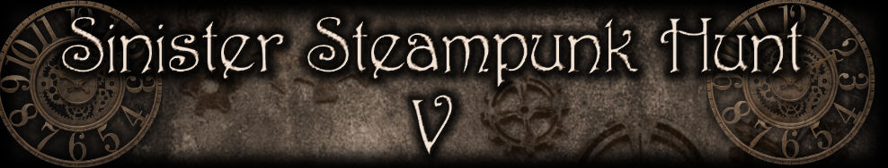 Sinister Steampunk Hunt