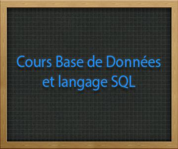 Cours Base de Données et langage SQL