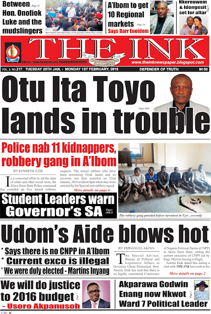 Latest Edition of THE INK NEWSPAPER UYO, AKWA IBOM STATE