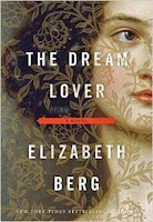 Giveaway - The Dream Lover by Elizabeth Berg