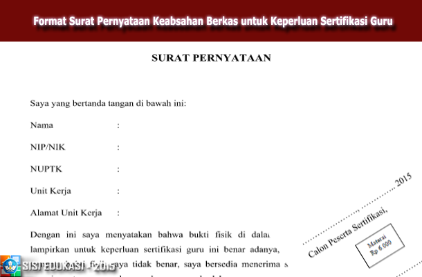 Format Surat Pernyataan Keabsahan Berkas untuk Keperluan Sertifikasi Guru