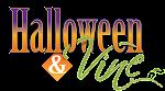 Halloween & Vine - 9/28/2013
