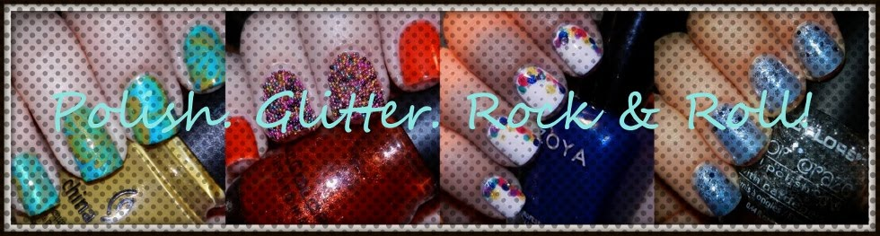 Polish. Glitter. Rock &amp; Roll!