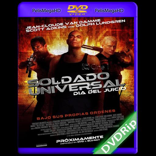 Soldado Universal 4: El Día Del Juicio (2012) DVDRip Español Latino