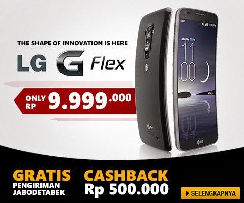 cashback Rp500rb untuk HP Lengkung LG Flex