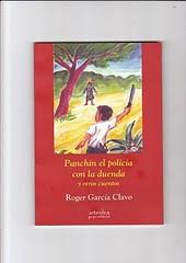 Panchín el policía con la duenda y otros cuentos de Roger García Clavo