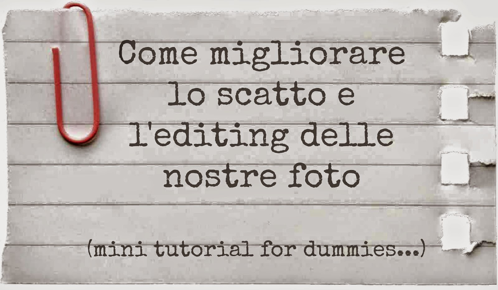 http://www.carrubo.blogspot.it/2014/08/come-migliorare-le-nostre-foto-parte-i.html