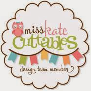 I Proudly Design for Miss Kate Cuttables