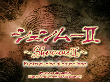 ¡Shenmue II para Dreamcast y Xbox traducidos al español!