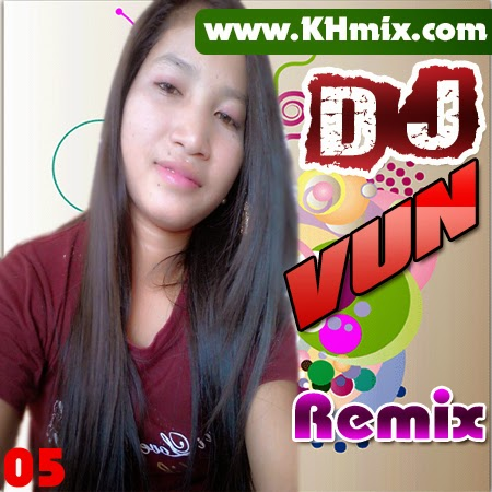 DJ Vun Remix Vol 05