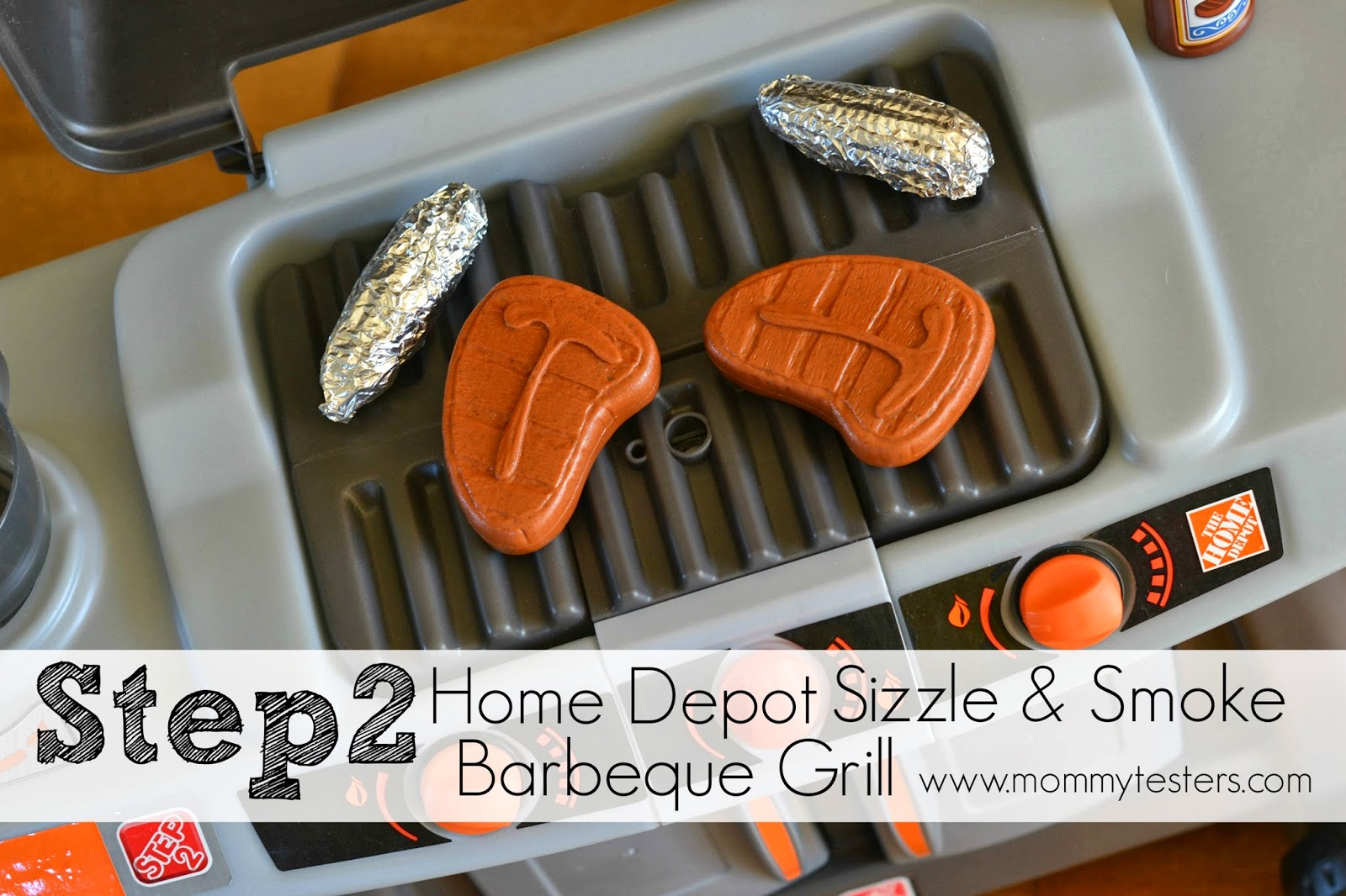 Mommy Testers, Step2 Home Depot Sizzle & Smoke Barbeque Grill, Best toy BBQ for kids, Best kids grill toy, Step2 Ambassador