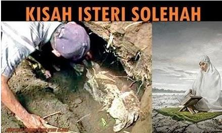 Kisah Istri Solehah, Dikubur 30 Tahun Jenazah Tetap Segar