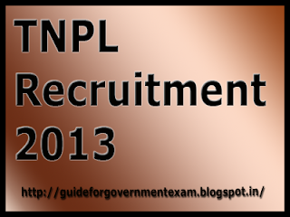 TNPL Recruitment 2013