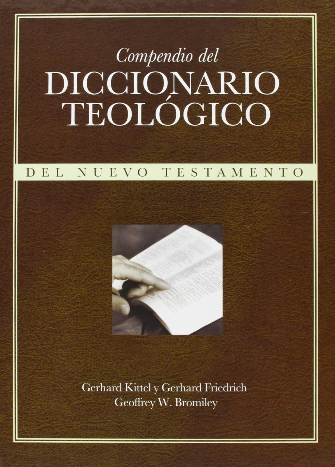 Varios Autores-Compendio Del Diccionario Teológico Del Nuevo Testamento-