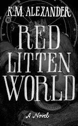 Red Litten World by K.M. Alexander