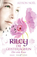Riley:Die Geisterjägerin: Der erste Kuss - Alyson Noël
