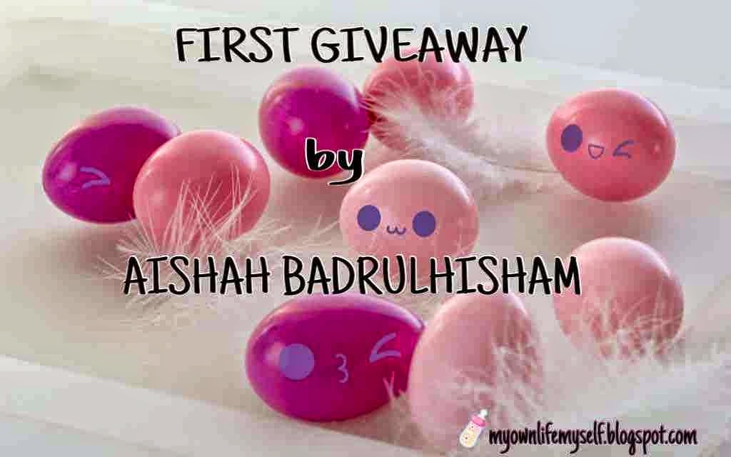 http://myownlifemyself.blogspot.com/2015/03/first-giveaway-by-aishah-badrulhisham.html