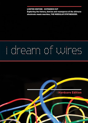 Carátula de la edición extendida 'Hardcore Edition' del documental canadiense I Dream Of Wires dedicado a retratar la escena de los sintetizadores modulares