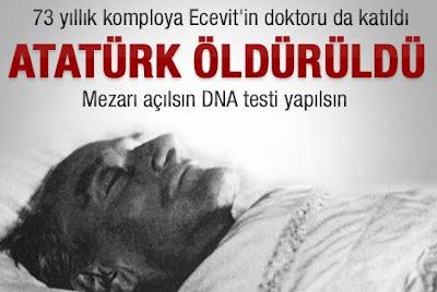 Atatürk Öldürüldü mü- Atatürkü Kim Öldürdü