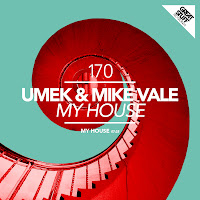 Umek & Mike Vale My House Great Stuff