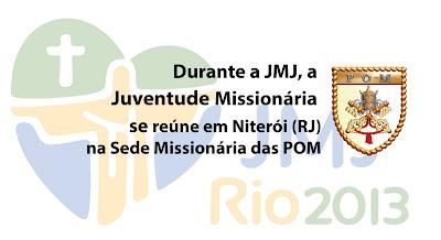 Sede Missionária das POM na JMJ Rio 2013