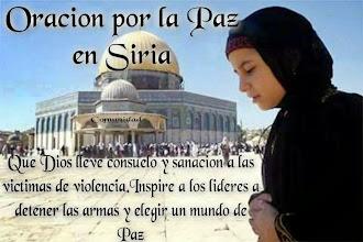 ¡ORACIÓN POR LA PAZ EN SIRIA!