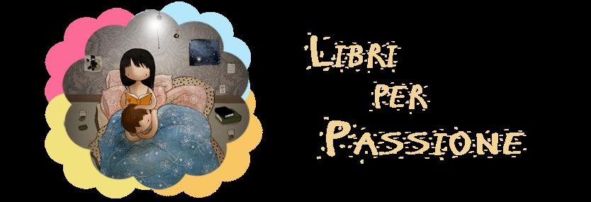 Libri per Passione