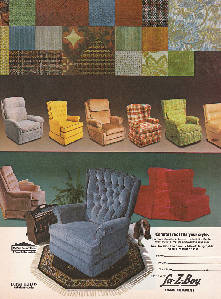 Last But Not Least, Is The La Z Boy. Every Magazine Had An Ad For Recliners  In It   And Not Even ONE Of The Photo Spreads Featured One Actually In Use  In ...