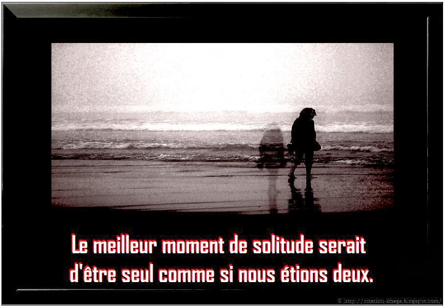 Citation tristesse solitude en image