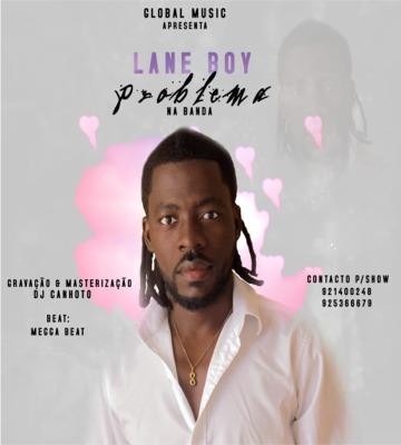 Lane Boy - Problema Na Banda (Zouk) [Prod. GRM]