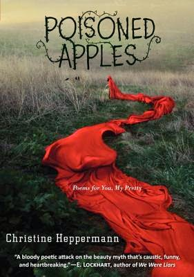 Poisoned Apples by Christie Heppermann