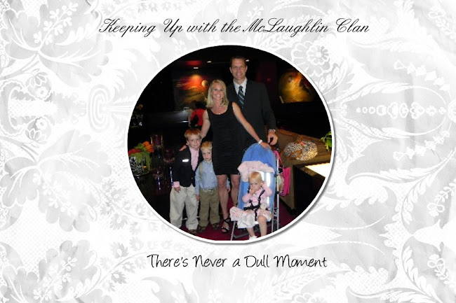 Keeping up with The McLaughlin Clan