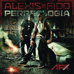 Alexis y Fido - Perreologia (2011)