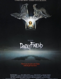 Deadly Friend | Bmovies