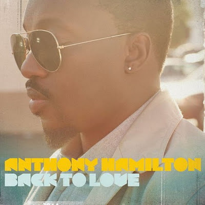 Anthony Hamilton - Life Has A Way