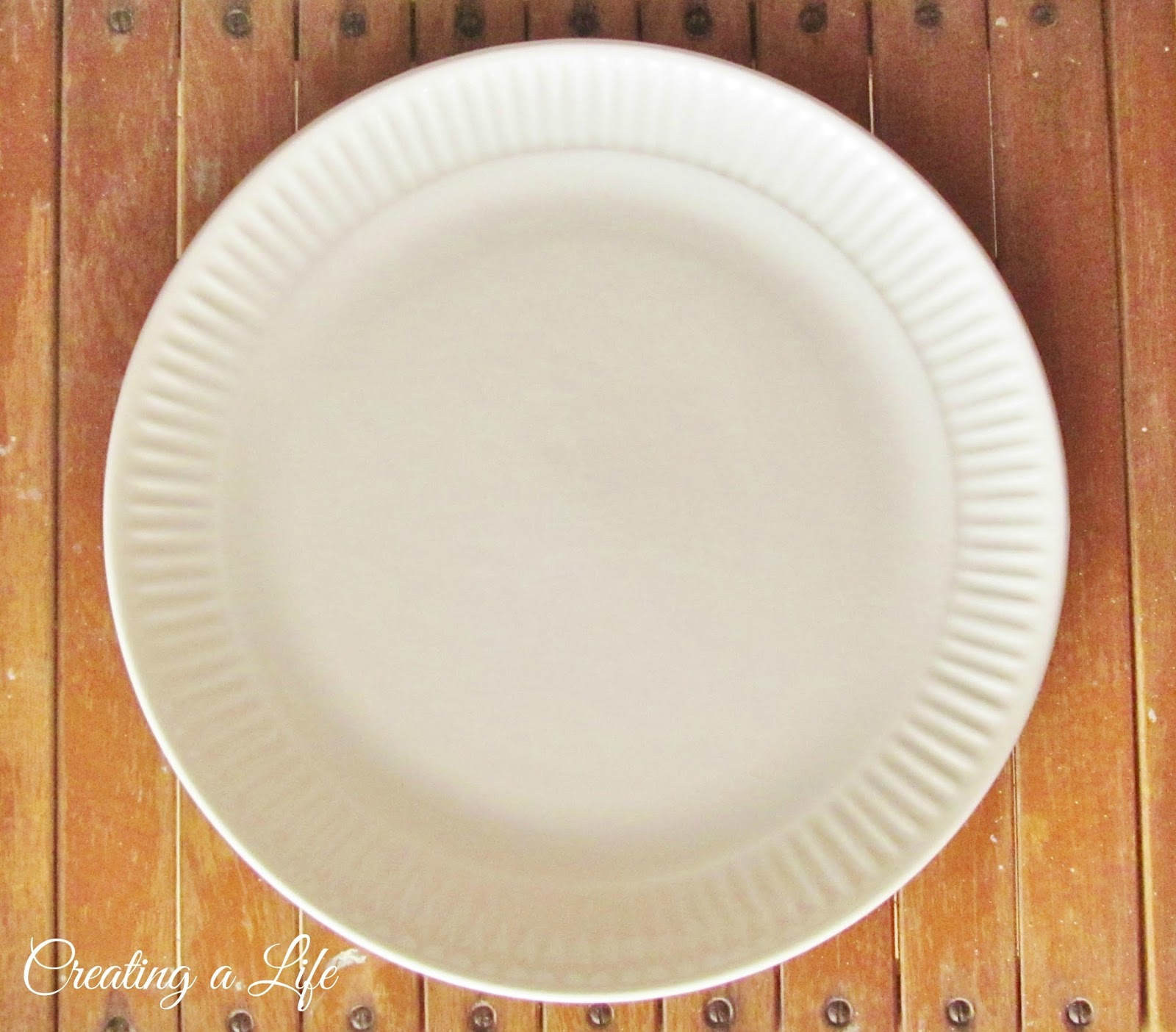 Creating A Life: White Plates and Promises