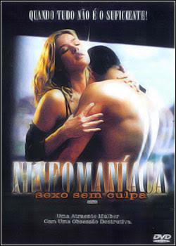 Filme Ninfomaníaca - Sexo Sem Culpa DVDRip - AVI - Dual Áudio