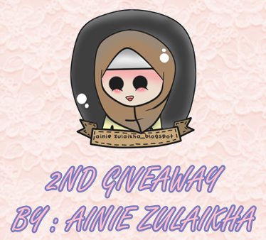2nd Giveaway by Ainie Zulaikha